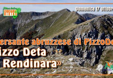 "Rendinara (AQ) ""Il versante abruzzese di Pizzo Deta"""